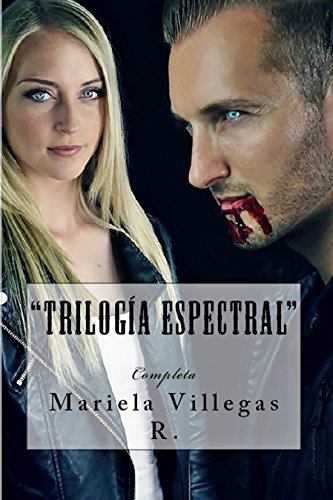 Trilogía Espectral: Completa