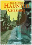 img - for Haunted Cheshire book / textbook / text book