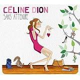 Sans Attendre (Deluxe)