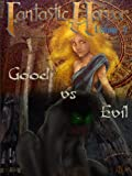 img - for Good Vs. Evil (Fantastic Horror) book / textbook / text book