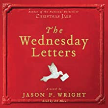 The Wednesday Letters Audiobook by Jason F. Wright Narrated by Art Allen