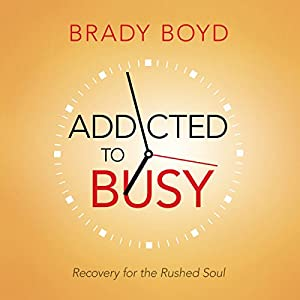 Addicted to Busy Audiobook
