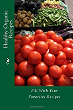 Healthy Organic Recipes Fill With Your Favorites Recipes Recipe Books