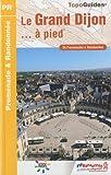 echange, troc FFRP - Le Grand Dijon ... à pied : 34 promenades & randonnées