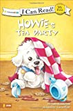 Howie's Tea Party (I Can Read! / Howie Series)