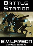 img - for Battle Station (Star Force Series Book 5) book / textbook / text book