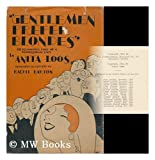 Gentlemen Prefer Blondes; The Illuminating Diary of a Professional Lady, Intimately Illustrated
