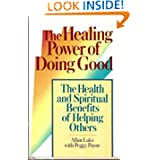 The Healing Power of Doing Good [Kindle Edition]