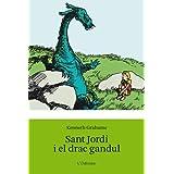 Sant Jordi i el drac gandul