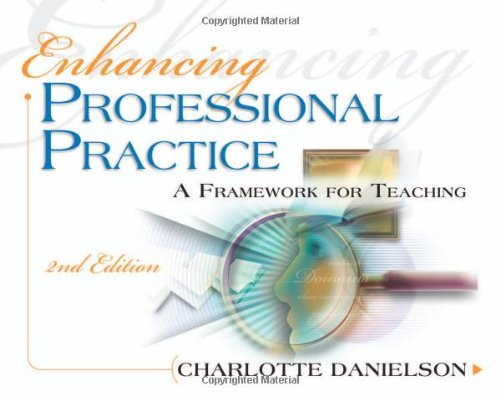Enhancing Professional Practice: A Framework for...