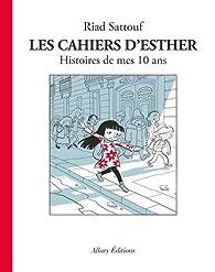 Les Cahiers D Esther Tome 1 Histoires De Mes 10 Ans Babelio