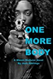 One More Body: (A Moses McGuire Novel) (Volume 3)