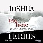 Ins Freie | Joshua Ferris