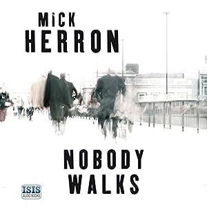 Nobody Walks Hörbuch