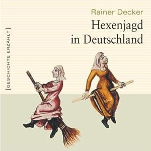 Hexenjagd in Deutschland Hörbuch