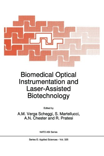Biomedical Optical Instrumentation and Laser-Assisted Biotechnology (Nato Science Series E:)