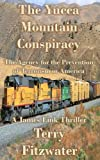 img - for The Yucca Mountain Conspiracy book / textbook / text book