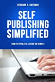 img - for Self-Publishing Simplified: How to Publish a Book on Kindle book / textbook / text book