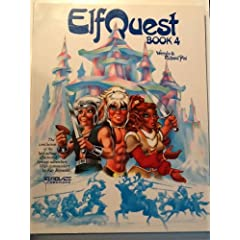 ElfQuest Book 4 by Wendy Pini and Richard Pini
