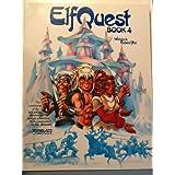 ElfQuest Book 4 ~ Wendy Pini