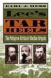 Lee's Tar Heels: The Pettigrew-Kirkland-...