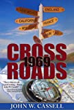 Crossroads: 1969 (Cassell Faction Trilogy)