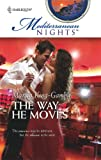 img - for The Way He Moves (Mediterranean Nights) book / textbook / text book