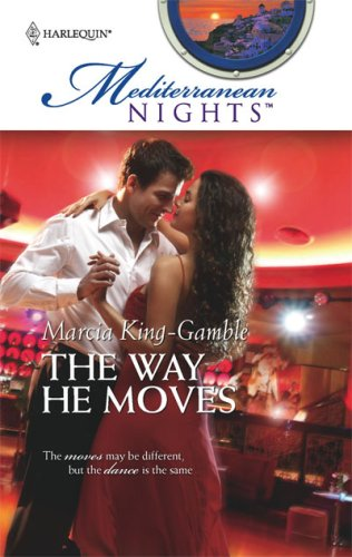 The Way He Moves (Mediterranean Nights), Marcia King-Gamble