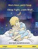 Dors bien, petit loup - Sleep Tight, Little Wolf. Livre bilingue pour enfants (français - anglais) (www.childrens-books-bilingual.com)