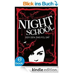 Night School. Der den Zweifel s�t: Band 2