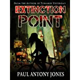 Extinction Point - Book One ~ Paul Jones