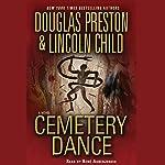 Cemetery Dance | Douglas Preston,Lincoln Child
