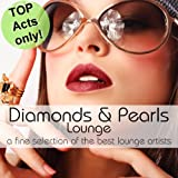 "Diamonds & Pearls Loungevon ""Various Artists"""