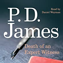Death of an Expert Witness Audiobook by P. D. James Narrated by Daniel Weyman