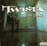 Twista Slow Jamz [12
