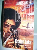 James Axler Crater Lake (Deathlands series)