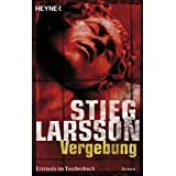 Vergebung: Millennium Trilogie 3von &#34;Stieg Larsson&#34;