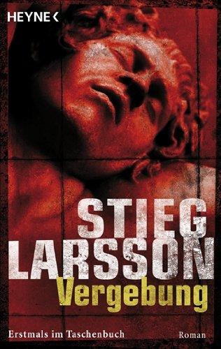Buchseite und Rezensionen zu 'Vergebung (Millennium, Band 3)' von Stieg Larsson