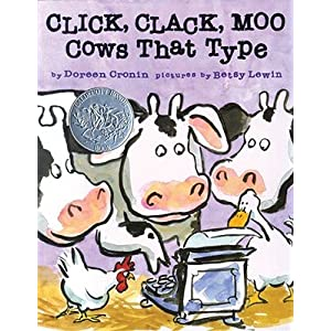 Click, Clack, Moo: Cows That Type   [CLICK CLACK MOO] [Hardcover]