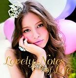 Lovely Notes of Life ~ラヴリー・ノーツ・オブ・ライフ