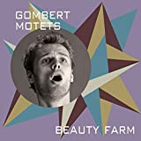 Motets - Beauty Farm