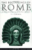 The Beginnings of Rome: Italy and Rome from the Bronze Age to the Punic Wars (c.1000-264 BC) (The Routledge History of the Ancient World): T. J. Cornell: 9780415015967: Amazon.com: Books
