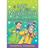 Mr Majeika & the School Caretaker (0140371230) by Carpenter, Humphrey