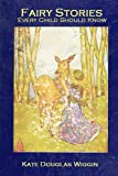 Fairy Stories: Every Child Should Know [Illustrated] (The Fourth Series)