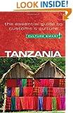Tanzania - Culture Smart!: the essential guide to customs & culture
