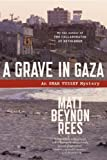 A Grave in Gaza: An Omar Yussef Mystery