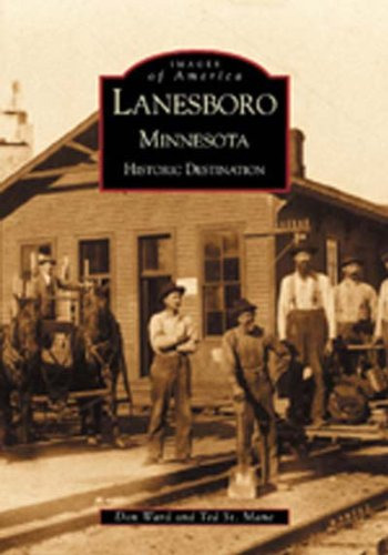 Lanesboro, Minnesota: Historic Destination (Mn) (Images Of America)