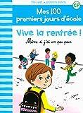 """Afficher """"Mes 100 premiers jours d'école Vive la rentrée !"""""""