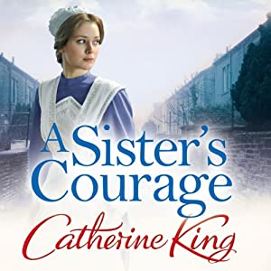 A Sister's Courage | [Catherine King]