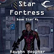 Star Fortress: Doom Star, Book 6 | [Vaughn Heppner]